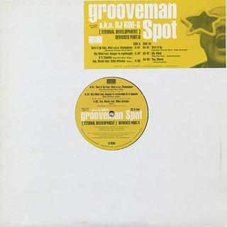 Grooveman Spot a.k.a. DJ Kou-G / [Eternal Development] Remixes Part.6