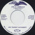Jax Authority / Life Is A Miracle