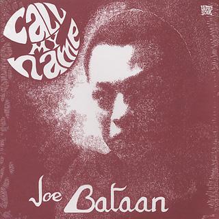 Joe Bataan / Call My Name