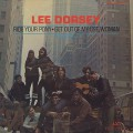 Lee Dorsey / Ride Your Pony - Get Out Of My Life Woman