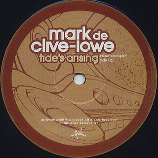 Mark De Clive-Lowe / Tide's Arising (Album Sampler) label