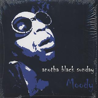 Moody / Anotha Black Sunday