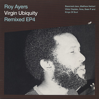 Roy Ayers / Virgin Ubiquity Remixed EP 4