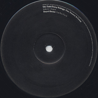 Royal House / Todd Terry / The Todd Terry Trilogy: Past, Present & Future label