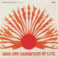 Sons And Daughters Of Lite / Let The Sun Shine In (Reissue)