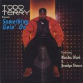 Todd Terry / Something Goin' On-1