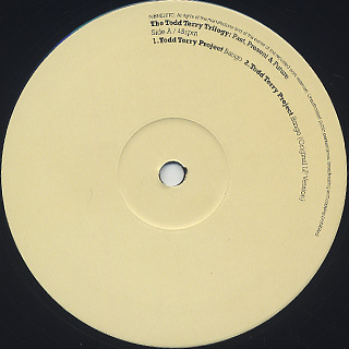 Todd Terry / The Todd Terry Trilogy: Past, Present & Future label