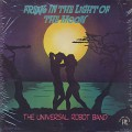 Universal Robot Band / Freak In The Light Of The Moon