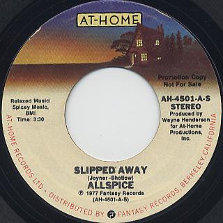 Allspice / Slipped Away (7