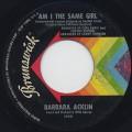 Barbara Acklin / Am I The Same Girl c/w Be By My Side