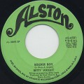 Betty Wright / Soldier Boy c/w A Woman Was Made For One More-1
