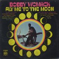 Bobby Womack / Fly Me To The Moon