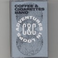 Coffee & Cigarettes Band / Adventures In Loops