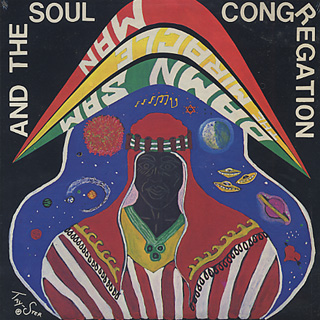 Damn Sam The Miracle Man And The Soul Congregation / S.T.