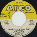 Dr. John / Right Place Wrong Time