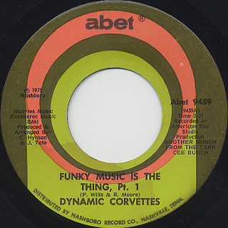 Dynamic Corvettes / Funky Music Is The Thing Pt. 1 c/w Pt. 2