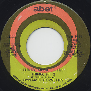 Dynamic Corvettes / Funky Music Is The Thing Pt. 1 c/w Pt. 2 back