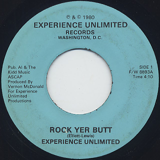 Experience Unlimited / Rock Yer Butt c/w E.V. Groove