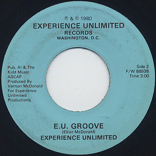 Experience Unlimited / Rock Yer Butt c/w E.V. Groove back