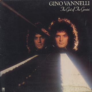 Gino Vannelli / The Gist Of The Gemini