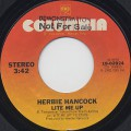 Herbie Hancock / Lite Me Up c/w Satisfied With Love
