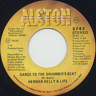 Herman Kelly & Life / Dance To The Drummer's Beat c/w Easy Going