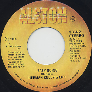 Herman Kelly & Life / Dance To The Drummer's Beat c/w Easy Going back