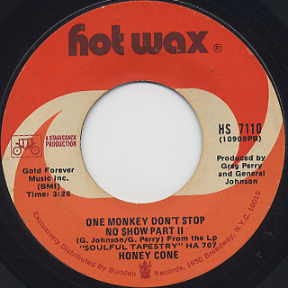 Honey Cone / One Monkey Don't Stop No Show
