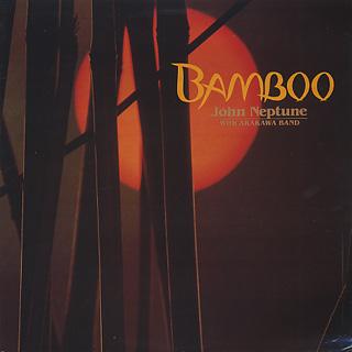John Neptune With Arakawa Band / Bamboo
