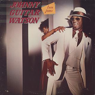 Johnny Guitar Watson / Love Jones