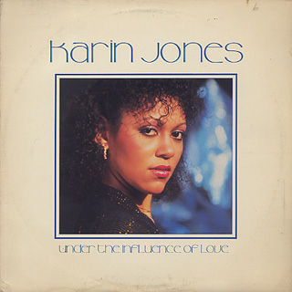 Karin Jones / Under The Influence Of Love front