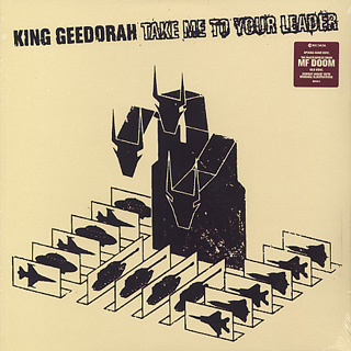 King Geedorah / Take Me To Your Leader