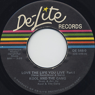 Kool & The Gang / Love The Life You Live