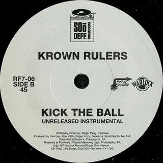 Krown Rulers / Kick The Ball (7