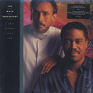 Main Ingredient / I Just Wanna Love You