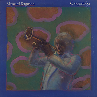 Maynard Ferguson / Conquistador