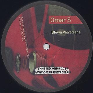 Omar-S / Blown Valvetrane