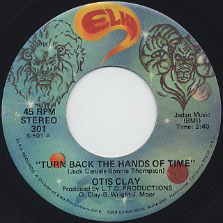 Otis Clay / Turn Back The Hands Of Time c/w Good Lovin