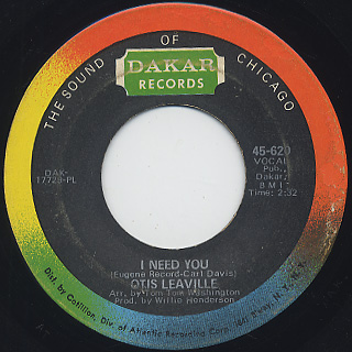 Otis Leaville / I Need You c/w Love Upriseing