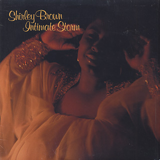 Shirley Brown / Intimate Storm front