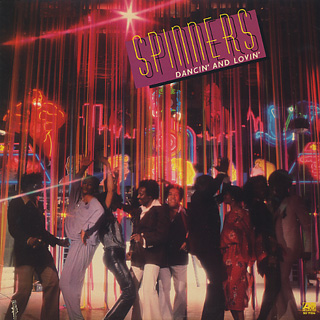 Spinners / Dancin' And Lovin'