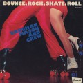 Vaughan Mason And Crew / Bounce, Rock, Skate, Roll