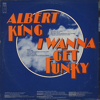 Albert King / I Wanna Get Funky back
