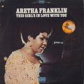 Aretha Franklin / This Girl's In Love With You
