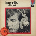 Barry Miles / White Heat-1