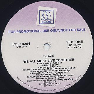 Blaze / We All Must Live Together back