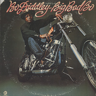 Bo Diddley / Big Bad Bo