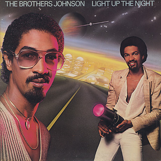 Brothers Johnson / Light Up The Night