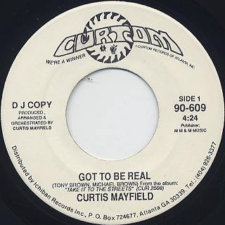 Curtis Mayfield / Got To Be Real