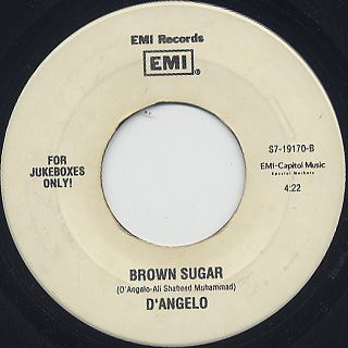 D'Angelo / Me And Those Dreamin' Eyes Of Mine c/w Brown Sugar back